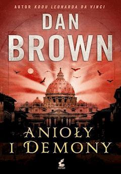 Anioły i demony - Dan Brown - ebook