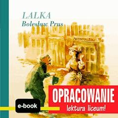 Lalka (Bolesław Prus) - opracowanie - Andrzej I. Kordela - ebook