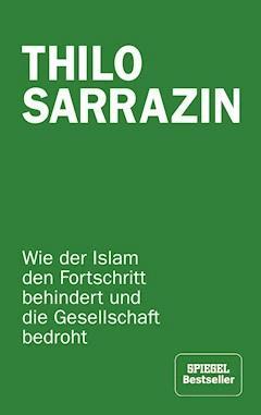 Feindliche Übernahme - Thilo Sarrazin - E-Book
