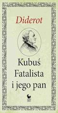 Kubuś Fatalista i jego pan - Denis Diderot - ebook + audiobook
