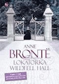 Lokatorka Wildfell Hall - Anne Brontë - ebook