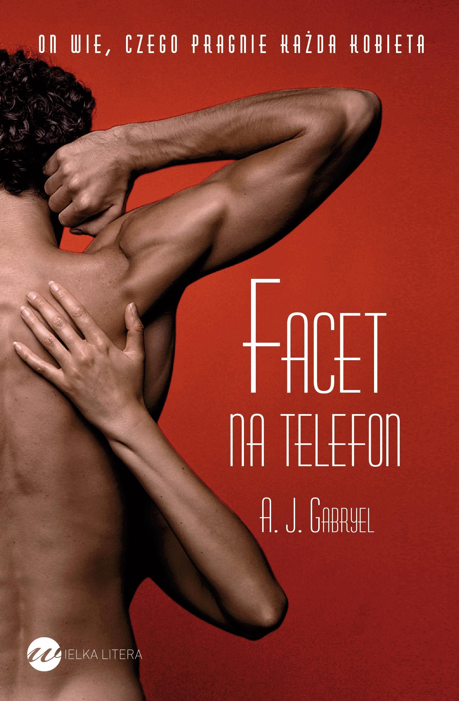 Facet na telefon - Tylko w Legimi możesz przeczytać ten tytuł przez 7 dni za darmo. - A.J. Gabryel