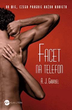 Facet na telefon - A.J. Gabryel - ebook