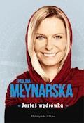Jesteś wędrówką - Paulina Młynarska - ebook