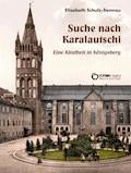 Suche nach Karalautschi - Elisabeth Schulz-Semrau - E-Book