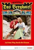 Das Berghotel - Folge 152 - Verena Kufsteiner - E-Book