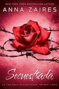 Secuestrada - Anna Zaires - E-Book