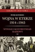Wojna w eterze 1914-1945 - Peter Matthews - ebook