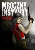 Mroczny Instynkt - Michel Red - ebook