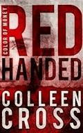 Red Handed: A Katerina Carter Color of Money Cozy Mystery - Colleen Cross - E-Book