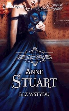 Bez wstydu - Anne Stuart - ebook