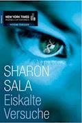 Eiskalte Versuche - Sharon Sala - E-Book
