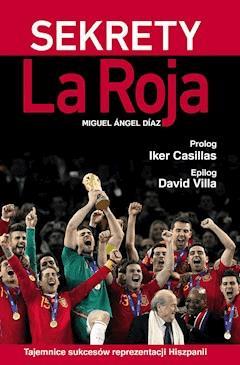 Sekrety La Roja - Miguel Ángel Díaz - ebook