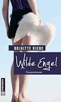 Wilde Engel - Brigitte Riebe - E-Book