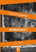 Równonoc - Anna Fryczkowska - ebook
