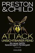 Attack Unsichtbarer Feind - Douglas Preston - E-Book