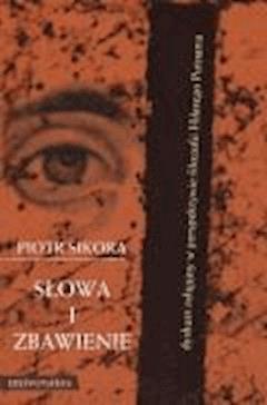 Słowa i zbawienie - Piotr Sikora - ebook