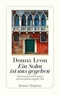 Ein Sohn ist uns gegeben - Donna Leon - E-Book