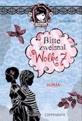 Rebella - Bitte zweimal Wolke 7 - Jutta Wilke - E-Book