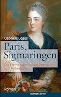 Paris, Sigmaringen - Gabriele Loges - E-Book
