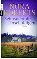 Sehnsucht der Unschuldigen - Nora Roberts - E-Book