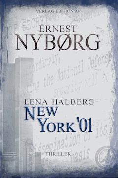 LENA HALBERG - NEW YORK '01 - Ernest Nyborg - E-Book