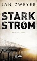 Starkstrom - Jan Zweyer - E-Book