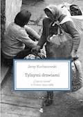 Tylnymi drzwiami. Czarny rynek w Polsce 1944–1989 - Jerzy Kochanowski - ebook