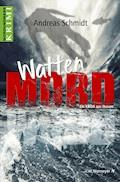 WattenMord - Andreas Schmidt - E-Book