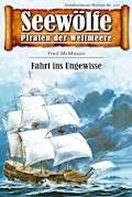 Seewölfe - Piraten der Weltmeere 521 - Fred McMason - E-Book