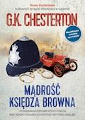 Mądrość księdza Browna - G.K. Chesterton - ebook