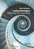 Ryszard Kilvington. Nieskończoność i geometria - Robert Podkoński - ebook