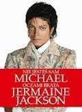 Nie jesteś sam. Michael oczami brata - Jermaine Jackson - ebook
