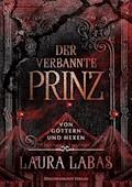 Der verbannte Prinz - Laura Labas - E-Book
