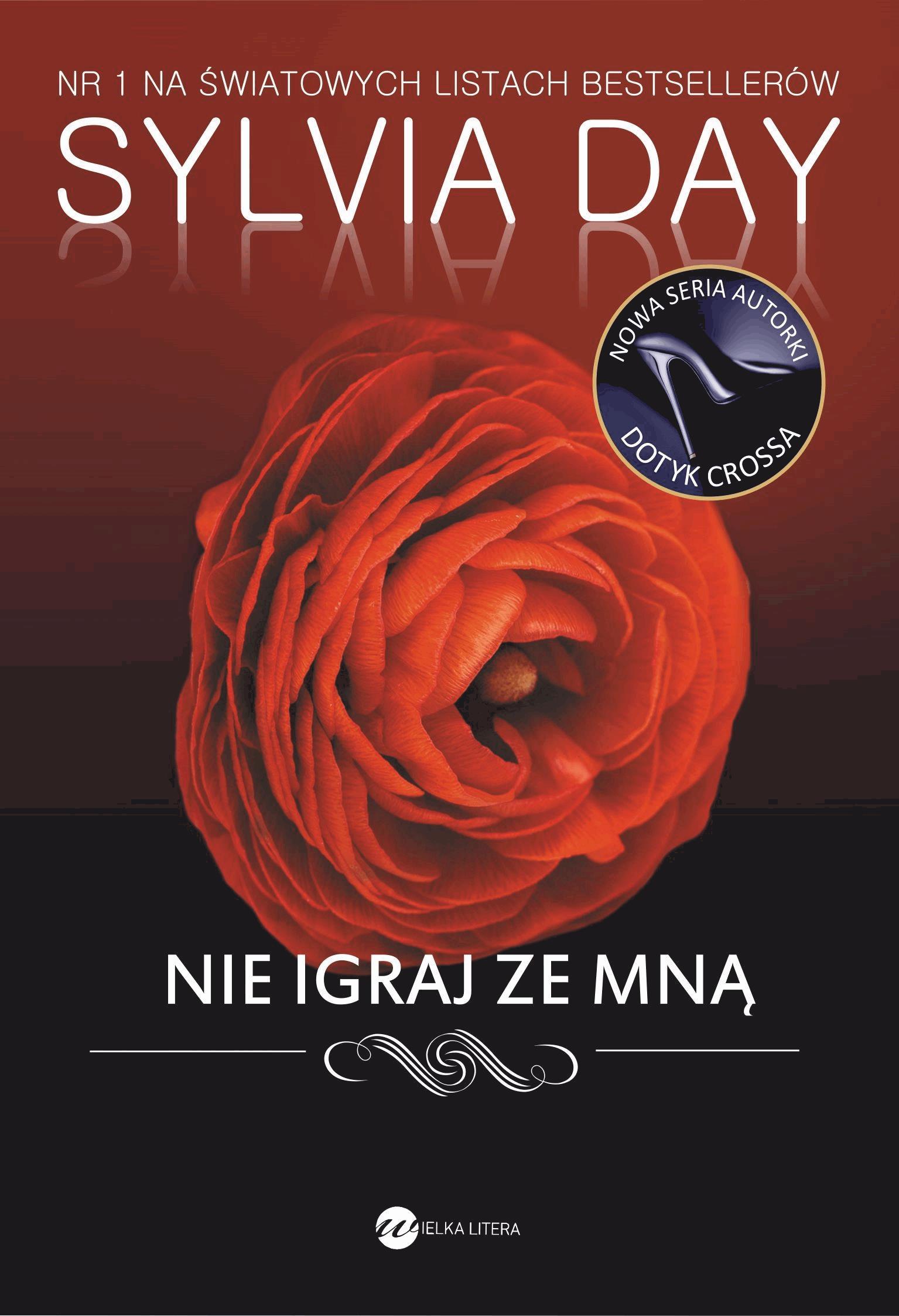 Nie igraj ze mną - Tylko w Legimi możesz przeczytać ten tytuł przez 7 dni za darmo. - Sylvia Day