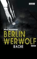 Berlin Werwolf - Rainer Stenzenberger - E-Book