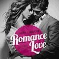 Romance Love - Vollkommen dir ergeben - Philippa L. Andersson - Hörbüch