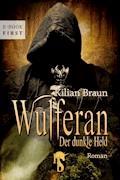 Wulferan - Kilian Braun - E-Book