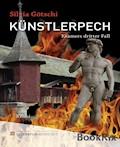 Künstlerpech - Silvia Götschi - E-Book