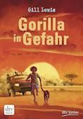 Gorilla in Gefahr - Gill Lewis - E-Book