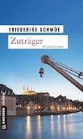 Zuträger - Friederike Schmöe - E-Book