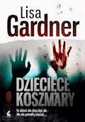 Dziecięce koszmary - Lisa Gardner - ebook + audiobook