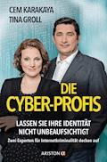 Die Cyber-Profis - Cem Karakaya - E-Book