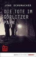 Die Tote im Görlitzer Park - Jens Schumacher - E-Book