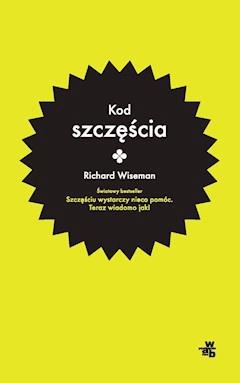 Kod szczęścia - Richard Wiseman - ebook