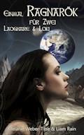 Einmal Ragnarök für Zwei: Laoghaire & Loki - Melanie Weber-Tilse - E-Book
