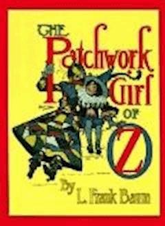 The Patchwork Girl of Oz - Lyman Frank Baum - ebook