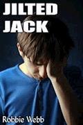 Jilted Jack - Robbie Webb - E-Book