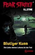 Fear Street 20 - Blutiger Kuss - R.L. Stine - E-Book