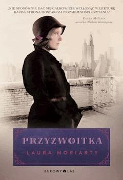 Przyzwoitka - Laura Moriarty - ebook